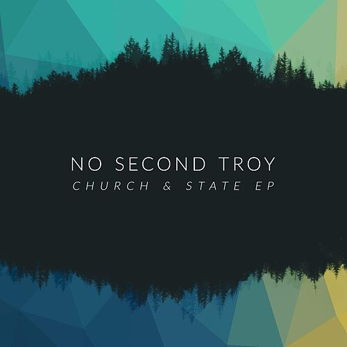 Church and State - EP by No Second Troy