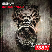 Knock Knock by Signum