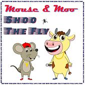 Shoo the Fly by Mouse