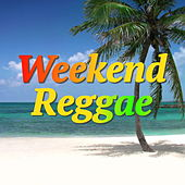 Weekend Reggae von Various Artists