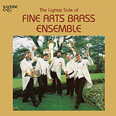 The Lighter Side of Fine Arts Brass Ensemble von Fine Arts Brass Ensemble