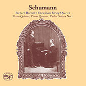 Schumann: 2 Piano Quintets in E-Flat Major and Violin Sonata No. 1 by Richard Burnett