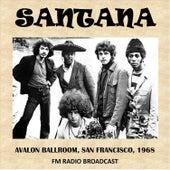 Avalon Ballroom, San Francisco, 1968 (Fm Radio Broadcast) von Santana