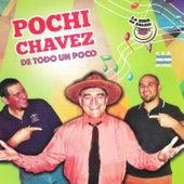 De Todo un Poco by Pochi Chavez