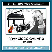 (1927-1931) by Francisco Canaro