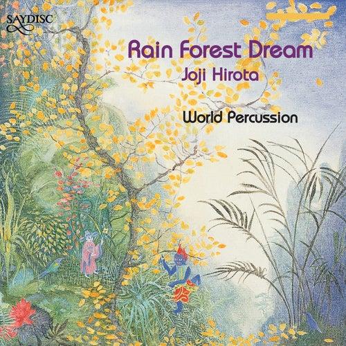 Rain Forest Dream by Joji Hirota