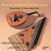 Music for the Arabian Lute and Dulcimer by Hassan Erraji