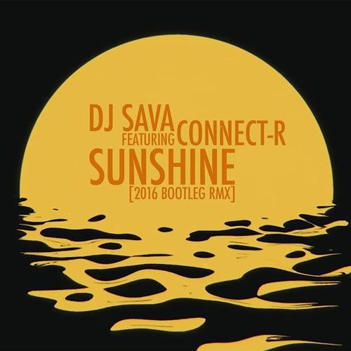 Sunshine (2016 Bootleg Remix) by DJ Sava