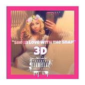 She in Love with Snap by 3D