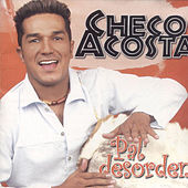 Pal Desorden by Checo Acosta
