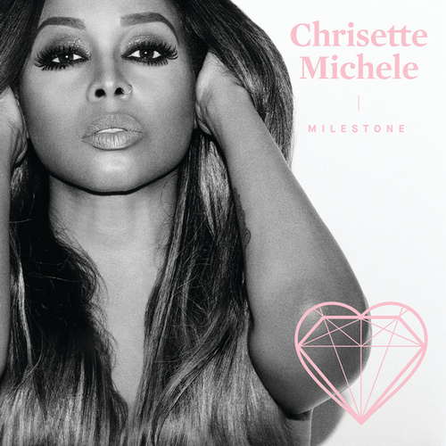 Milestone by Chrisette Michele