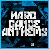 Hard Dance Anthems, Vol. 8 by Various Artists