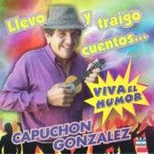 Llevo y Traigo Cuentos... by Capuchón González