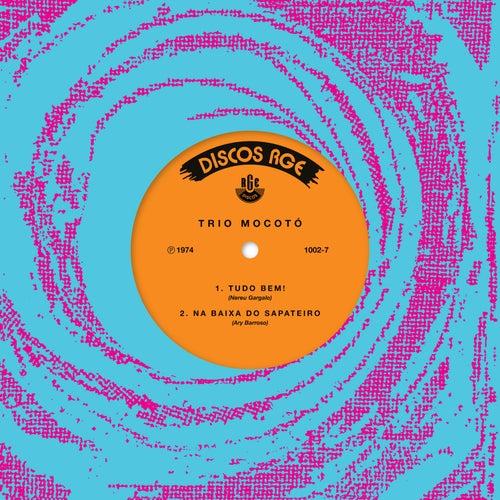 Tudo Bem/ Na Baixa do Sapateiro - Single by Trio Mocoto