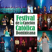 Festival de la Canción Católica Dominicana by Various Artists