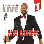 I Got This Live, Vol. 1 by Nu-Look