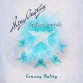 Festive Sounds von Conway Twitty