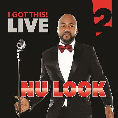 I Got This Live, Vol. 2 by Nu-Look