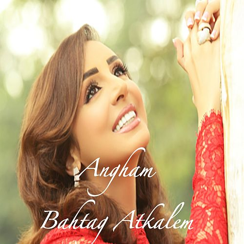 Bahtag Atkalem by Angham