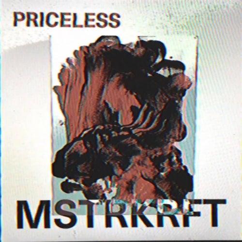 Priceless by MSTRKRFT