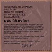 El Cuatro by Dos Gringos