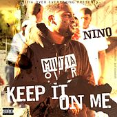Keep It On Me - Single by Nino