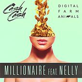 Millionaire (feat. Nelly) by Digital Farm Animals