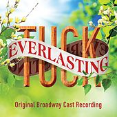 Tuck Everlasting (Original Broadway Cast Recording) by Various Artists