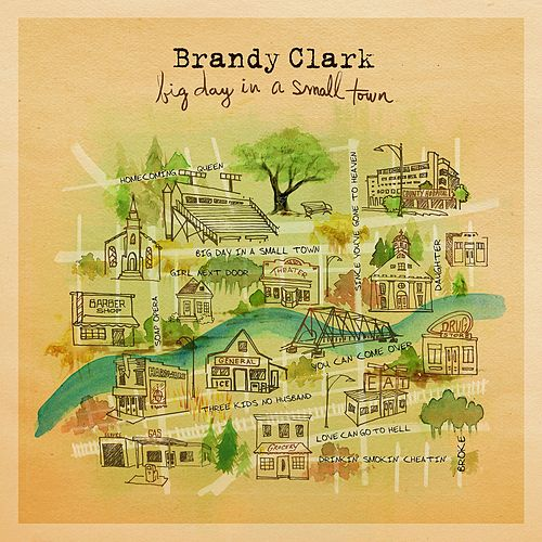 Big Day in a Small Town by Brandy Clark