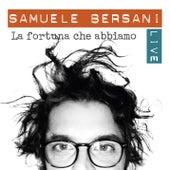 La fortuna che abbiamo (Live) by Samuele Bersani