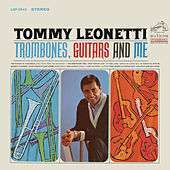 Trombones, Guitars and Me by Tommy Leonetti