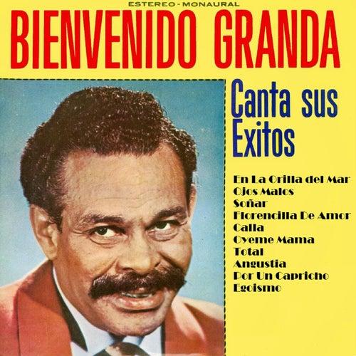 Canta Sus Exitos by Bienvenido Granda