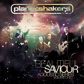 Beautiful Savior by Planetshakers
