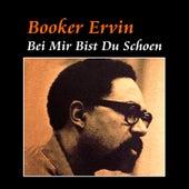 Bei Mir Bist Du Schoen by Booker Ervin