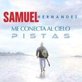 Me Conecta al Cielo (Pistas Originales) by Samuel Hernández