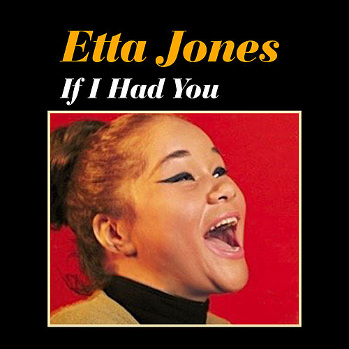 If I Had You by Etta Jones