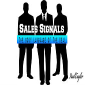 Sales Signals: The Body Language of the Deal by Paul Taylor