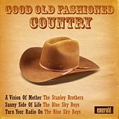 Good Old Fashioned Country by Various Artists