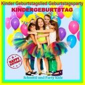 Kinder Geburtstagslied Geburtstagsparty Kindergeburtstag (Happy Birthday) by Schmitti
