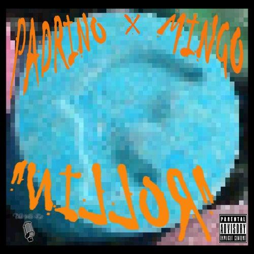Rollin' by El Padrino