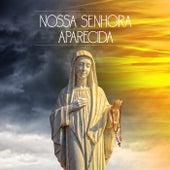Nossa Senhora Aparecida by Various Artists