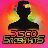 Disco Smash Hits by Various Artists