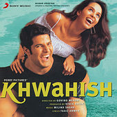 Khwahish (Original Motion Picture Soundtrack) by Various Artists