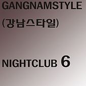 Nightclub 6 (144 Radio Edit) by Gangnam Style