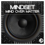 Mind Over Matter by Mindset