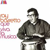 Que Viva La Musica by Ray Barretto