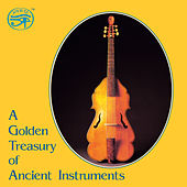 A Golden Treasury of Ancient Instruments by Various Artists
