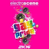 Electroscene Gay Pride 2K16 by Various Artists