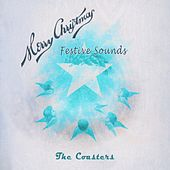 Festive Sounds von The Coasters