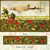 The Seasons Greetings From von Howlin' Wolf